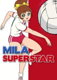 Anime: Mila Superstar