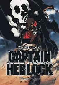 Anime: Space Pirate Captain Herlock