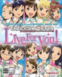 Anime: The iDOLM@STER: Live for You!