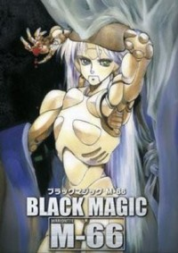 Anime: Black Magic M-66