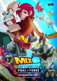 Anime: Mix Master: Final Force