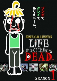 Anime: Zombie Clay Animation: Life of the Dead