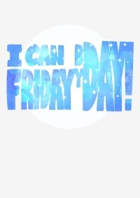 Anime: I can Friday by day!