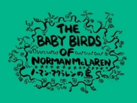 Anime: The Baby Birds of Norman McLaren