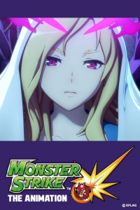 Anime: Monster Strike The Animation