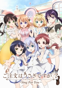 Anime: Gochuumon wa Usagi desu ka?? Sing For You