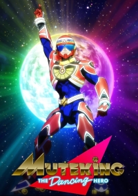 Anime: Muteking the Dancing Hero