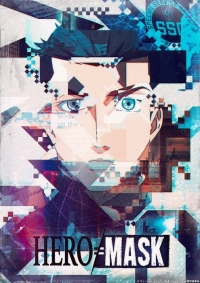 Anime: Hero Mask: Teil 2
