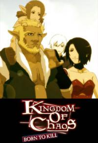 Anime: Kingdom of Chaos: Born to Kill