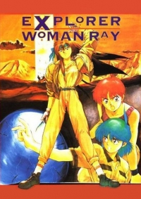 Anime: Explorer Woman Ray