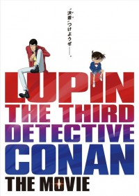 Anime: Lupin the 3rd vs. Detektiv Conan: The Movie