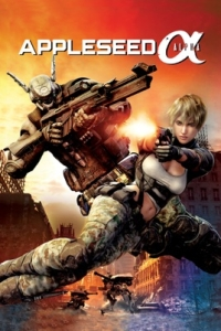 Anime: Appleseed: Alpha