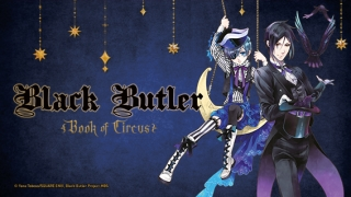 Streams: Black Butler: Book of Circus