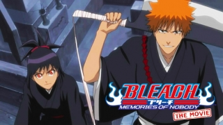Streams: Bleach: Memories of Nobody