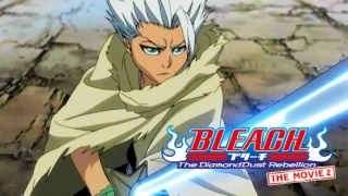 Streams: Bleach the Movie 2: The Diamond Dust Rebellion
