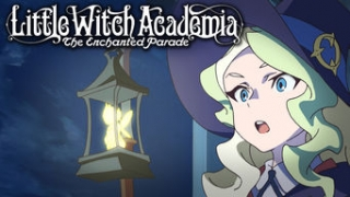 Streams: Little Witch Academia: Enchanted Parade