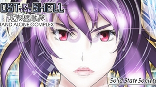 Streams: Ghost in the Shell: Stand Alone Complex - Solid State Society