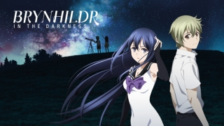 Streams: Brynhildr in the Darkness