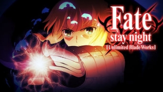 Streams: Fate/Stay Night: Unlimited Blade Works 2