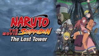 Streams: Naruto Shippuden: The Movie 4 - The Lost Tower