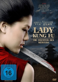 Lady Kung Fu: Die Tochter des Meisters