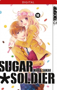 Sugar Soldier - Bd.10: Kindle Edition