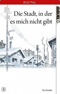 Die Stadt, in der es mich nicht gibt - Bd.08: Kindle Edition