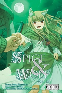 Spice & Wolf - Vol.10: Kindle Edition