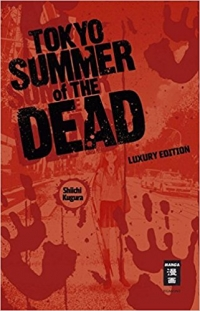 Tokyo Summer of the Dead: Luxury Edition