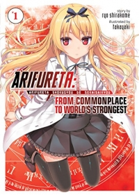 Arifureta: From Commonplace to World's Strongest - Vol.01