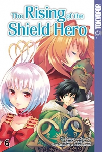 The Rising of the Shield Hero - Bd. 06: Kindle Edition