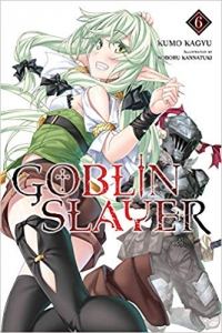 Goblin Slayer - Vol.06: Kindle Edition