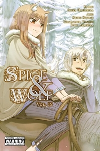 Spice & Wolf - Vol.15: Kindle Edition