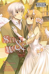 Spice & Wolf - Vol.16: Kindle Edition