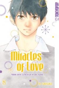 Miracles of Love: Nimm dein Schicksal in die Hand - Bd.08