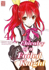 Chivalry of a Failed Knight - Bd.04