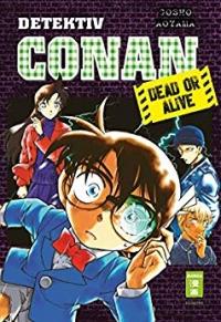 Detektiv Conan: Dead or Alive