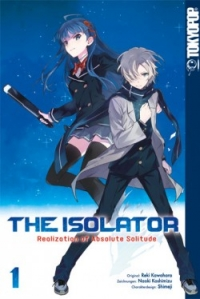 The Isolator: Realization of Absolute Solitude - Bd.01