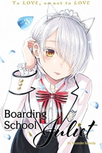 Boarding School Juliet - Vol.03: Kindle Edition