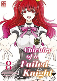 Chivalry of a Failed Knight - Bd.08