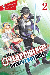 The Hero is Overpowered but Overly Cautious - Vol.02: Kindle Edition