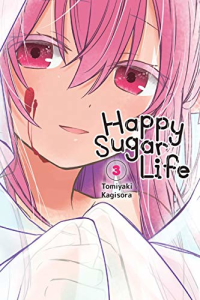 Happy Sugar Life - Vol.03: Kindle Edition