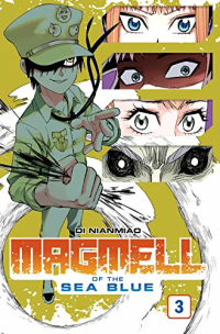 Magmell of the Sea Blue - Bd.03: Kindle Edition