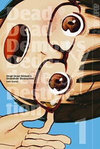 Dead Dead Demon's Dededede Destruction - Bd.01: Kindle Edition