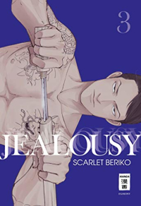 Jealousy - Bd.03: Kindle Edition