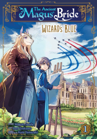 The Ancient Magus' Bride: Wizard's Blue - Vol.01