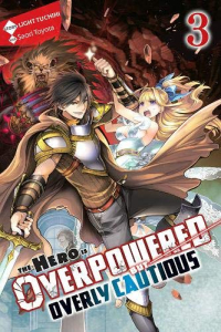 The Hero is Overpowered but Overly Cautious - Vol.03