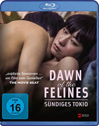 Dawn of the Felines: Sündiges Tokio [Blu-ray]