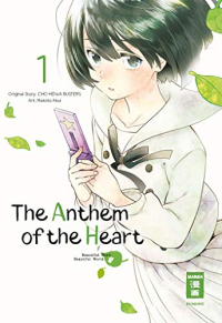 The Anthem of the Heart - Bd. 01: Kindle Edition