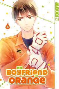 My Boyfriend in Orange - Bd. 05